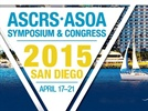 Previewing the 2015 ASCRS Annual Symposium and Congress